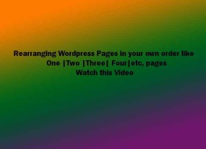 Rearranging Wordpress pages