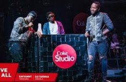 Rayvanny, Dji Tafinha and Shado Chris: Give it all – Coke Studio Africa
