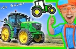 Blippi with Tractors for Toddlers | Educational Videos for Toddlers with Nursery Rhymes