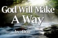 God Will Make A Way - Don Moen Religious Song